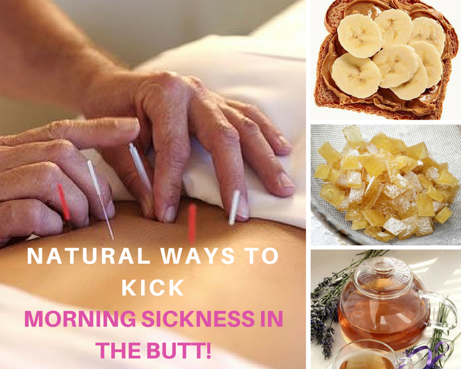 Natural Ways To Kick Morning Sickness In The Butt